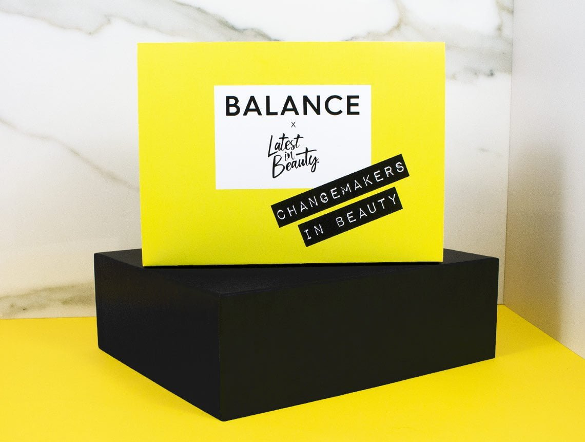 Latest in Beauty Balance Changemakers in Beauty Box