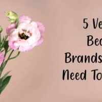 5 Vegan Beauty Brands You Need To Try