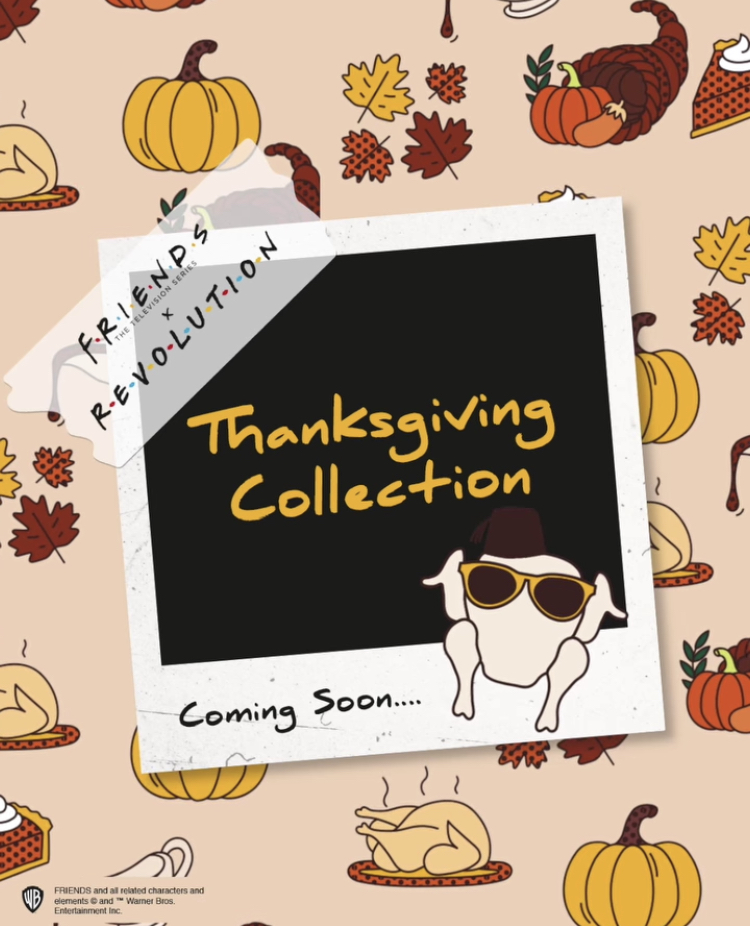 Revolution x Friends Thanksgiving Collection 2021 Reveal!